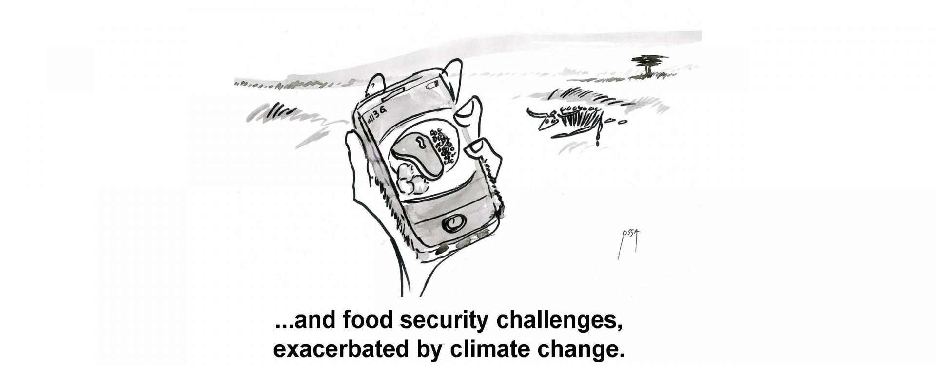 ...and food security challenges, exacerbated by climate change.