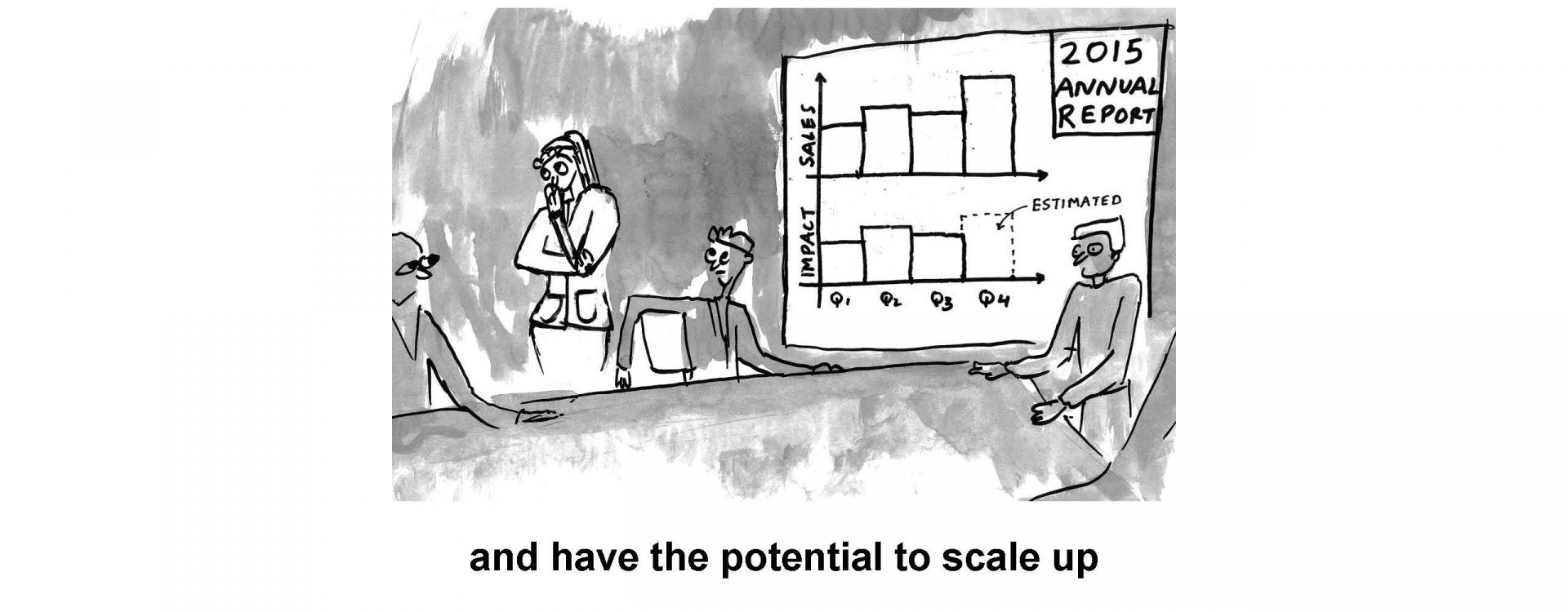 and have the potential to scale up