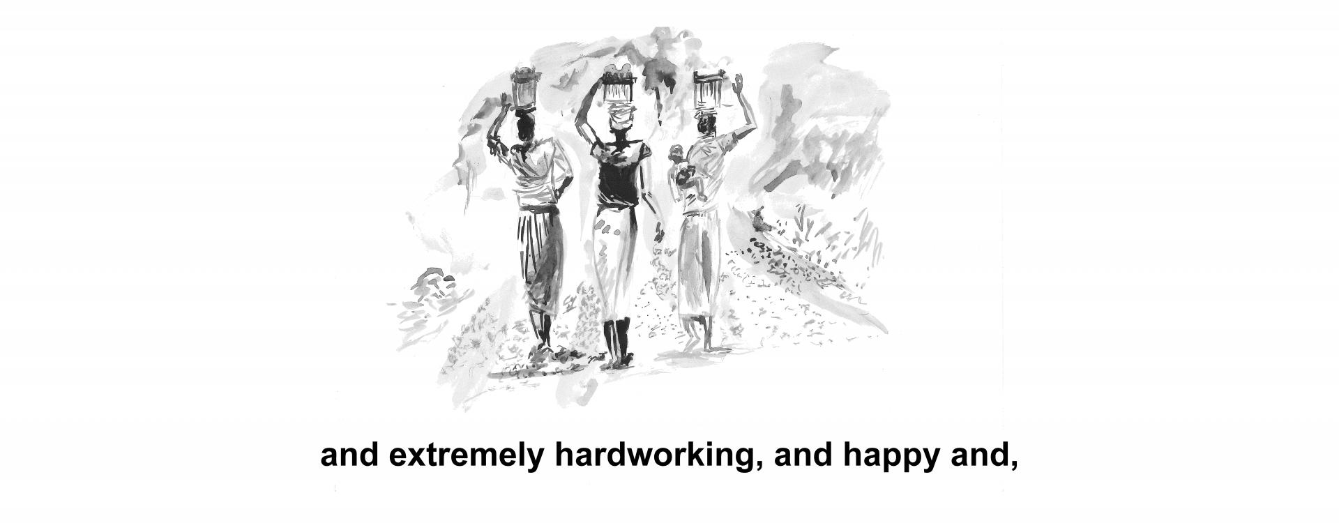 and extremely hardworking, and happy and,